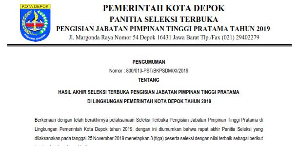 Pengumuman Hasil Akhir Seleksi Terbuka Pengisian JPT Pratama di Lingkungan Pemerintah Kota Depok Tahun 2019