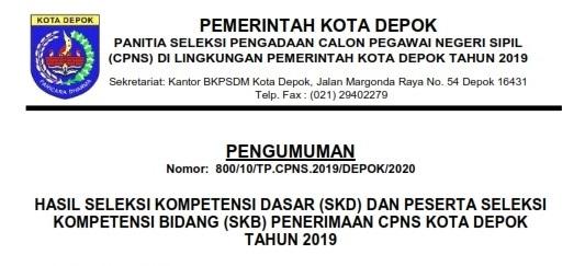 Pengumuman Hasil Seleksi Kompetensi Dasar (SKD) dan Peserta Seleksi Kompetensi Bidang (SKB) Penerimaan CPNS Kota Depok Tahun 2019