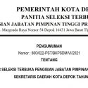 Pengumuman Hasil Akhir Seleksi Terbuka Pengisian JPT Pratama Sekretaris Daerah Kota Depok Tahun 2021