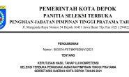 Pengumuman Hasil Uji Kompetensi Seleksi Terbuka Pengisian JPT Pratama Sekretaris Daerah Kota Depok Tahun 2021
